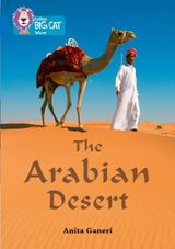 The Arabian Desert: Band 16/Sapphire (Collins Big Cat)