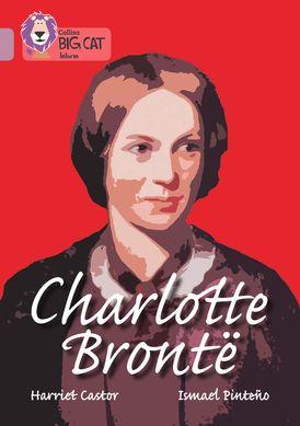 Charlotte Bronte: Band 18/Pearl (Collins Big Cat)