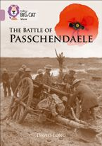 The Battle of Passchendaele: Band 18/Pearl (Collins Big Cat) Paperback  by David Long