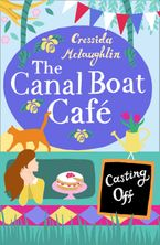 Casting Off (The Canal Boat Café, Book 2) eBook DGO by Cressida McLaughlin
