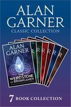 Alan Garner Classic Collection (7 Books) - Weirdstone of Brisingamen, The Moon of Gomrath, The Owl Service, Elidor, Red Shift, Lad of the Gad, A Bag of Moonshine) - Alan Garner