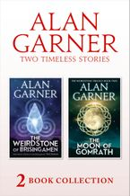 The Weirdstone of Brisingamen and The Moon of Gomrath eBook DGO by Alan Garner
