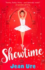Showtime (Dance Trilogy, Book 3) Paperback  by Jean Ure