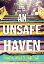 An Unsafe Haven Hardcover  by Nada Awar Jarrar