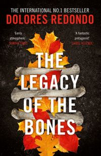 the-legacy-of-the-bones-the-baztan-trilogy-book-2