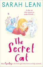 The Secret Cat (Tiger Days, Book 1) Paperback  by Sarah Lean