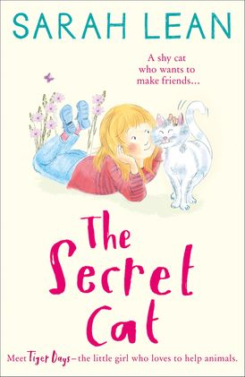 The Secret Cat (Tiger Days, Book 1)