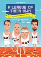 A League of Their Own - The Book of Sporting Trivia: 100% Official eBook  by HarperCollins