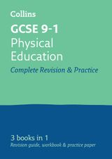 GCSE Physical Education All-in-One Revision and Practice (Collins GCSE Revision and Practice: New Curriculum)