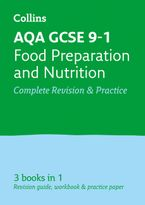 GCSE Food Preparation and Nutrition Grade 9-1 AQA Complete Practice and Revision Guide with free online Q&A flashcard download (Collins GCSE 9-1 Revision) Paperback  by Collins GCSE