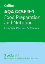 AQA GCSE Food Preparation and Nutrition All-in-One Revision and Practice (Collins GCSE Revision and Practice: New Curriculum)