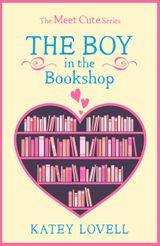 The Boy in the Bookshop: A Short Story (The Meet Cute)