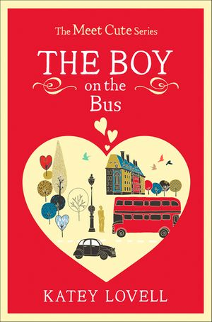 The Boy on the Bus: A Short Story (The Meet Cute) book image
