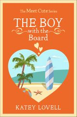 The Boy with the Board: A Short Story (The Meet Cute)