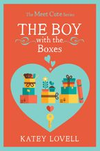 The Boy with the Boxes: A Short Story (The Meet Cute) eBook DGO by Katey Lovell