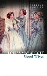 Good Wives (Collins Classics)