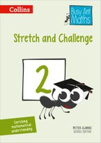 Stretch and Challenge 2 (Busy Ant Maths) Paperback  by Peter Clarke