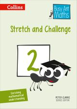 Stretch and Challenge 2 (Busy Ant Maths)