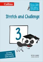 Stretch and Challenge 3 (Busy Ant Maths) Paperback  by Peter Clarke