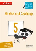 Stretch and Challenge 5 (Busy Ant Maths) Paperback  by Peter Clarke