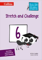Stretch and Challenge 6 (Busy Ant Maths) Paperback  by Peter Clarke