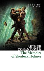 The Memoirs of Sherlock Holmes (Collins Classics) Paperback  by Arthur Conan Doyle