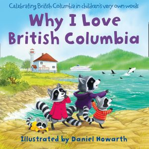 Why I Love British Columbia book image