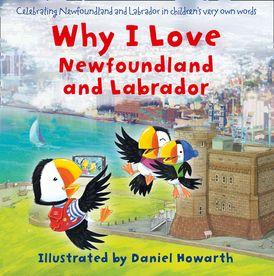 Why I Love Newfoundland and Labrador