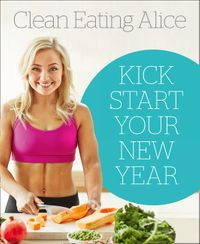 sampler-clean-eating-alice-kick-start-your-new-year