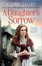 A Daughter's Sorrow (East End Daughters, Book 1) Paperback  by Cathy Sharp