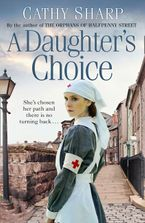 A Daughter's Choice (East End Daughters, Book 2) Paperback  by Cathy Sharp