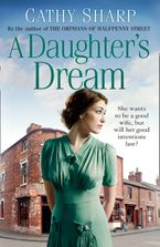 A Daughter's Dream (East End Daughters, Book 3) Paperback  by Cathy Sharp