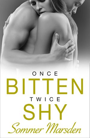 Once Bitten Twice Shy book image