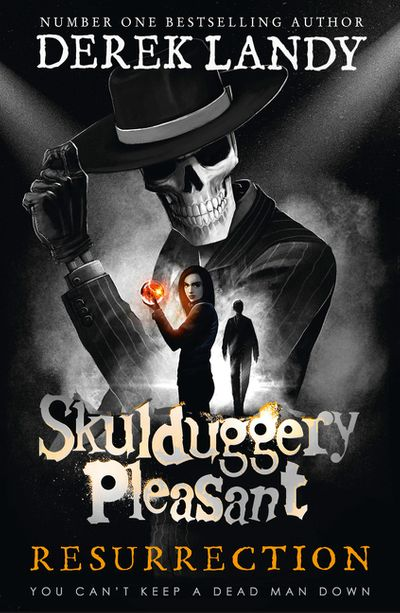 Skulduggery Pleasant (10) - Resurrection