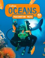Oceans (Collins Fascinating Facts) Paperback  by Collins Kids