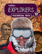 Explorers (Collins Fascinating Facts) Paperback  by Collins