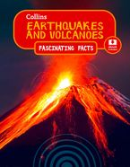 Earthquakes and Volcanoes (Collins Fascinating Facts) Paperback  by Collins