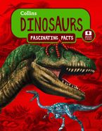 Dinosaurs (Collins Fascinating Facts) Paperback  by Collins Kids