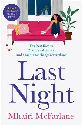 Last Night: the most hilarious and heart-breaking romcom of 2021 from the Sunday Times bestselling author