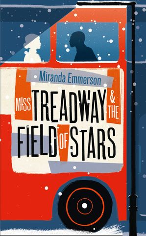 Miss Treadway & the Field of Stars - Miranda Emmerson