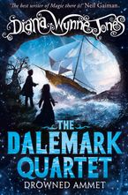 Drowned Ammet (The Dalemark Quartet, Book 2) Paperback  by Diana Wynne Jones