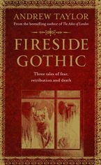 Fireside Gothic Hardcover  by Andrew Taylor