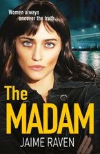 The Madam Paperback  by Jaime Raven