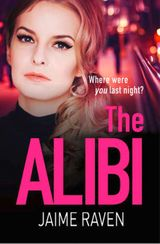 The Alibi: A gripping thriller with a knockout twist