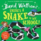 There's a Snake in My School! (Read aloud by David Walliams) eBook  by David Walliams