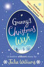 Granny's Christmas Wish eBook DGO by Julia Williams