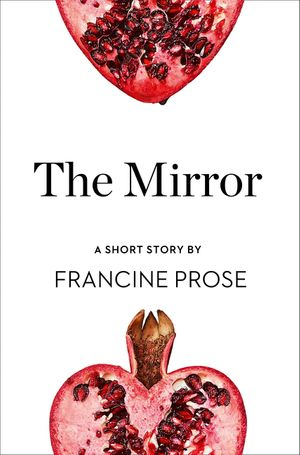 The Mirror: A Short Story from the collection, Reader, I Married Him book image
