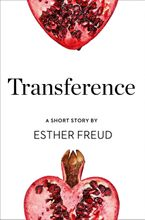 Transference: A Short Story from the collection, Reader, I Married Him