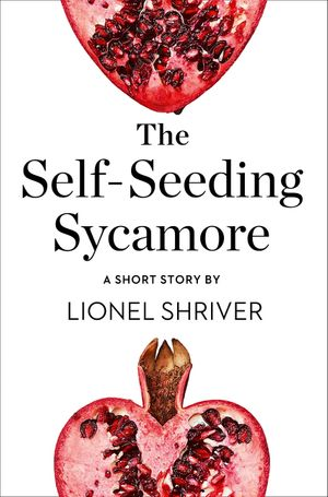 The Self-Seeding Sycamore: A Short Story from the collection, Reader, I Married Him book image
