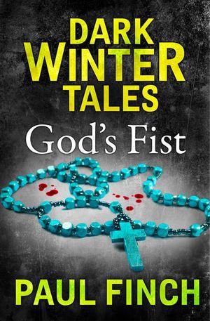 God's Fist (Dark Winter Tales) book image